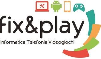 Fix&Play di Dinichilo Giuseppe
